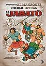 El Jabato. Todos los almanaques y todos los extras par Mora