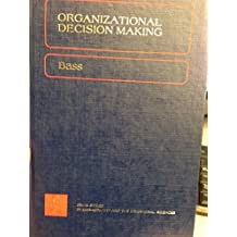 Organizational decision making (The Irwin series in management and the behavioral sciences)