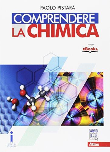 Comprendere la chimica. Per le Scuole superiori. Con e-book. Con espansione online