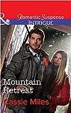 Mountain Retreat (Mills & Boon Intrigue)