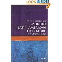 Modern Latin American Literature: A Very Short Introduction (Very Short Introductions)