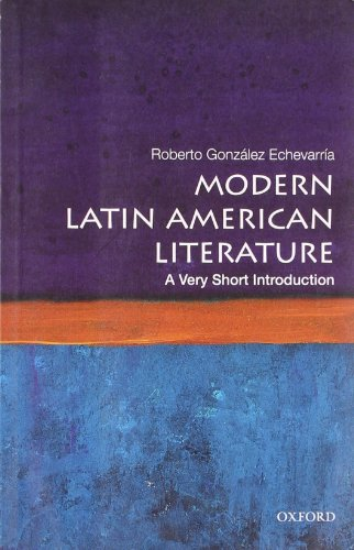 Modern Latin American Literature: A Very Short Introduction (Very Short Introductions)