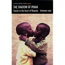 The Shadow of Imana (African Writers)