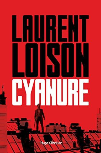 Cyanure - Laurent Loison 2017