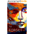 TIME TO FORGET (English Edition)