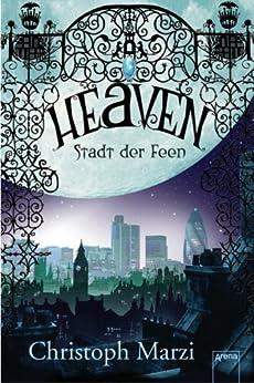 Heaven. Stadt der Feen von [Marzi, Christoph]