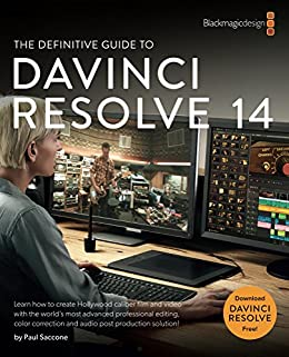 The definitive guide to davinci resolve 14 editing color and audio the definitive guide to davinci resolve 14 editing color and audio blackmagic design fandeluxe Images