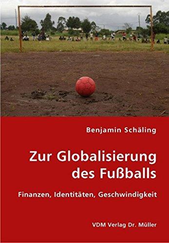 Zur Globalisierung des FuÃballs