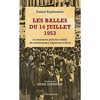 Les balles du 14 juillet 1953 (Cahiers libres)