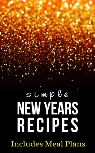 Simple New Years Eve Recipes (English Edition)