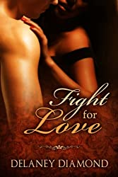 Fight for Love (Hot Latin Men Book 2)