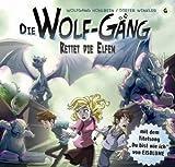 Die Wolf-Gäng. Rettet die Elfen (6)