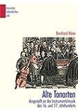 Alte Tonarten: Dargestellt an der Instrumentalmusik des 16. und 17. Jahrhunderts (Bärenreiter Studienbücher Musik)