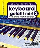 Keyboard gefällt mir! - Band 2: Songbook für Keyboard