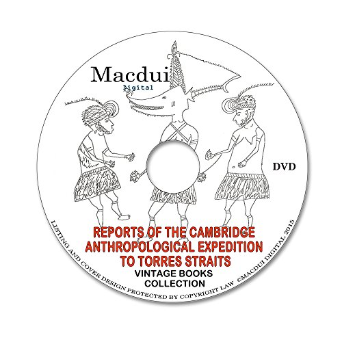 reports-of-the-cambridge-anthropological-expedition-to-torres-straits-vintage-e-books-6-volumes-pdf-
