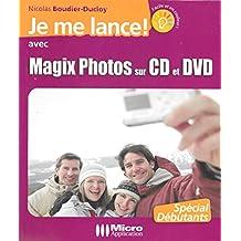 Je me lance avec Magix Photos sur CD et DVD (2005)