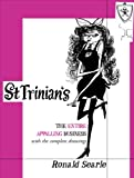 St. Trinian's: The Entire Appalling Business