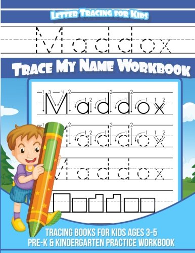Maddox Letter Tracing for Kids Trace my Name Workbook: Tracing Books for Kids ages 3 - 5 Pre-K & Kindergarten Practice Workbook por Maddox Books