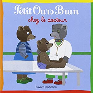 """Afficher """"Petit Ours brun chez le docteur"""""""