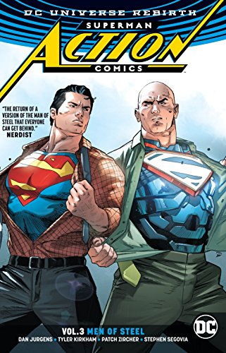 Superman: Action Comics Vol. 3: Men of Steel (Rebirth) (Superman Action Comics: DC Universe Rebirth)