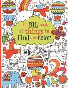 big-book-of-things-to-find-and-color-lots-of-things-to-find-and-color-by-fiona-watt-2014-06-03