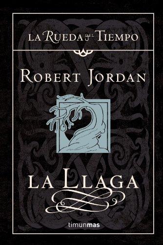 Robert Jordan - La Llaga