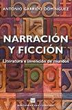 Narración y ficción: literatura e invención de mundos