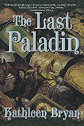 The Last Paladin (War of the Rose Trilogy)
