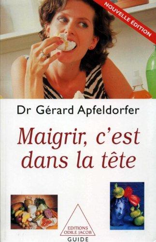 Maigrir, c'est dans la tête. Edition 2001