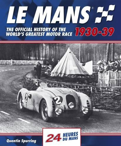 le-mans-the-official-history-of-the-worlds-greatest-motor-race