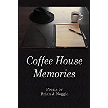 Coffee House Memories (English Edition)