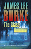 The Glass Rainbow (Dave Robicheaux Book 18)