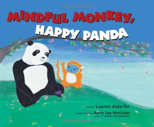 Mindful Monkey, Happy Panda por Lauren Alderfer