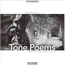 [(Tone Poems - Book 2: Book 2: Opuses 4, 5 & 6 )] [Author: Bruce Barnbaum] [Oct-2012]