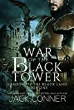 War of the Black Tower: An Epic Fantasy (Shadow of the Black Land Book 1) (English Edition)