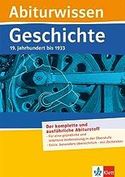 Abiturwissen Geschichte: 19. Jahrhundert bis 1933