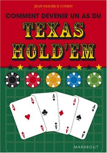 Comment devenir un as du Texas Hold'em