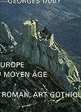 L'Europe au Moyen âge - Art roman, art gothique