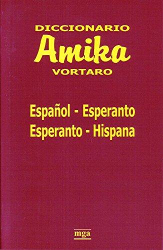 Dicc. amika vortaro español/esperanto - esperanto/hispana