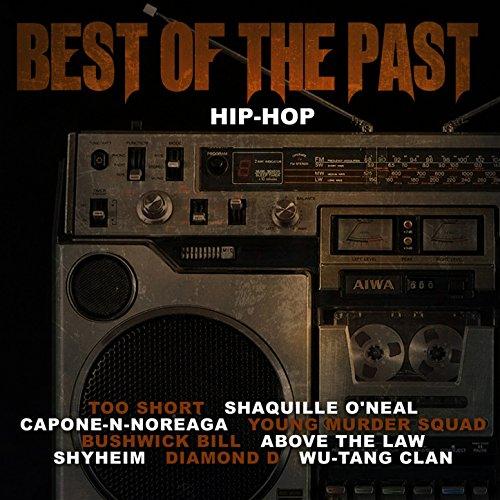 Best of the Past Hip-Hop [Expl...