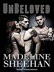 Unbeloved (Undeniable) by Madeline Sheehan (2014-09-01)