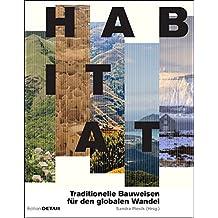 Habitat: Regionale Bauweisen und globale Klimazonen (DETAIL Special)