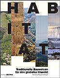 Habitat: Regionale Bauweisen und globale Klimazonen (DETAIL Special) - Sandra Piesik