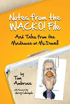 Notes from the WACKO! File (English Edition) di [Ambrose, Tom ]
