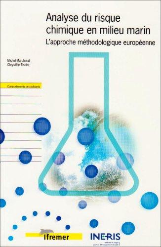 Analyse du risque chimique en milieu marin: L'approche méthodologique européenne