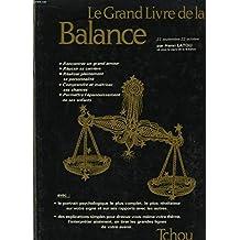 Les Grands livres du zodiaque... Tome 4 : Le Grand livre de la Balance