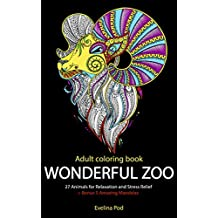 Wonderful Zoo: 27 Animals for Relaxation and Stress Relief + Bonus 5 Amazing Mandalas (English Edition)
