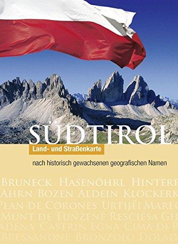 WAKA078 Südtirol - Historische Namen 2007 (Straßen und Themenkarte) par Tappeiner