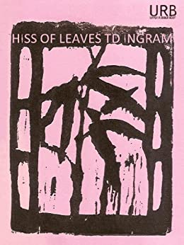 Hiss of Leaves (English Edition) di [Ingram, T.D.]