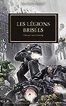 L'hérésie d'Horus, tome 43 : Les légions brisées par Thorpe